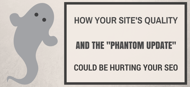 phantom-update-quality-seo