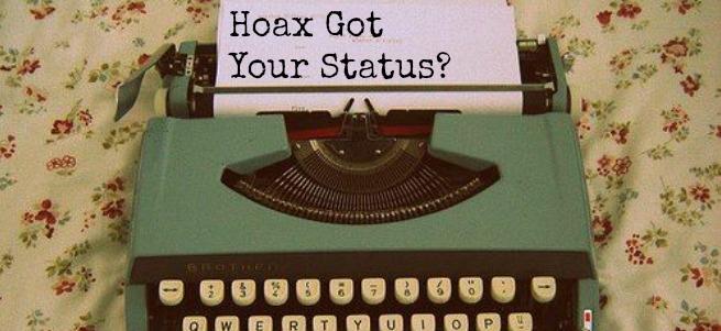 Hoax Got Your Status?